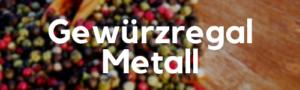 Gewürzregal Metall