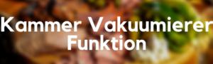 Wie Funktioniert ein Kammer Vakuumierer?