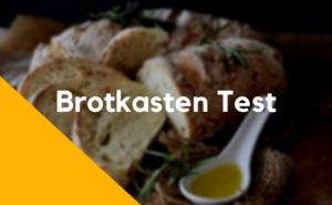 Brotkasten Test