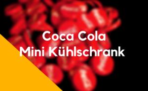 Coca Cola Mini Kühlschrank