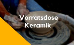 Vorratsdose Keramik