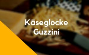 Käseglocke Guzzini